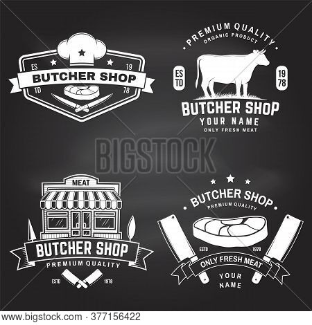 Set Of Butcher Shop Badge Or Label With Cow, Beef, Steak On Chalkboard. Vector Illustration. Vintage