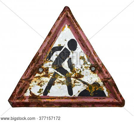 road work warning sign, old or obsolete object closeup isolated on white