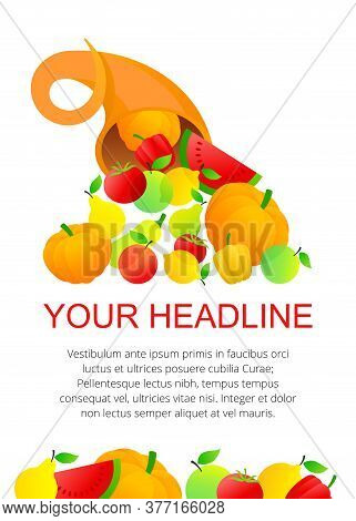 Cornucopia With Fruits And Vegetables - Vector Template For Autumn Harvest Festivals And Food Market