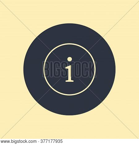 Vector Illustration Info Icon. Vector Symbol On Round Background