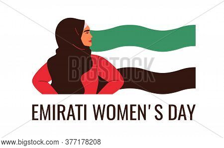 Arabian Woman Are Standing With Flag Uae. Emirati Women's Day Greeting Card With Young Muslim Female