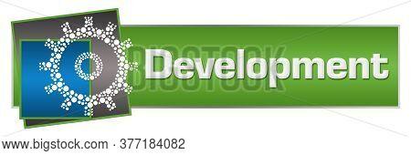 Development Text Written Over Green Blue Background.