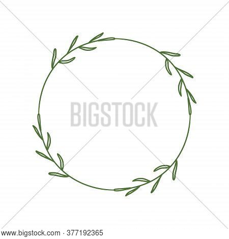 Simple Round Wreath With Contour Branches. Border Of Green Leaves. Decorative Design Element. Doodle