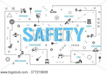 Safety Word Concepts Banner. Car Insurance. Protection Driver, Baby Passenger Infographics. Presenta