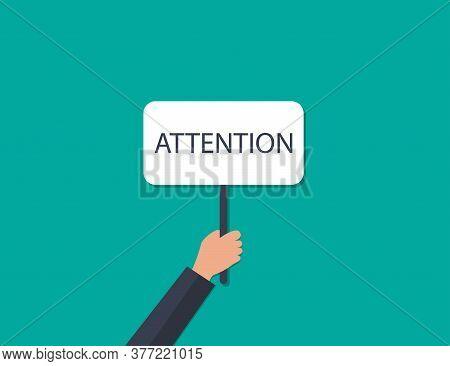 Attention Sign In Hand. Announce Message On White Box. Caution Icon In Human Hand. Alert Information