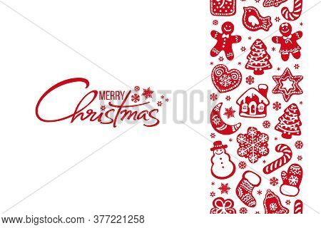 Merry Christmas Greeting Card Handwritten Text And Vertical Seamless Border Composed Of Red Gingerbr