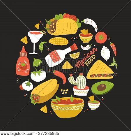 Round Shape Composition With Taste Of Mexico. Setof Different Mexican Food In Circle. Vector Flat Ha