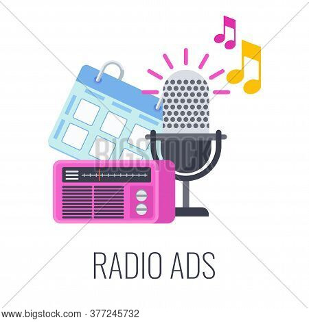 Radio Ads Icon. Radio Microphone, Calendar And Radio Receiver. Advertising Broadcasts, Music And Aud