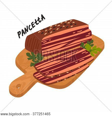 Pancetta. Meat Delicatessen On White Background. Slices Of Typical Italian Bacon. Simple Flat Style