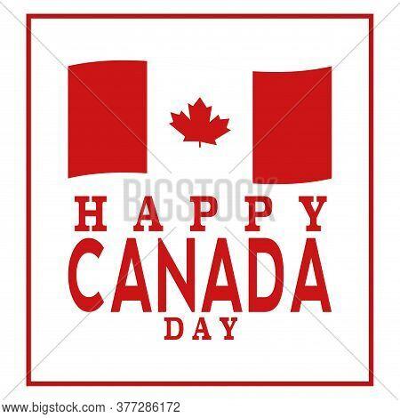 Happy Canada Day Card. Flag Of Canada. Maple Leaf - Vector