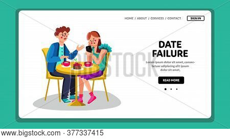 Date Failure Girl Ignore Boy In Restaurant Vector