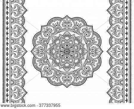 Set Of Mandala Pattern And Seamless Border For Henna Drawing And Tattoo. Decoration In Oriental, Ind