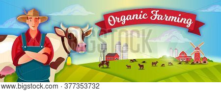 Organic Farm Rural Landscape With Young Farmer, Cow, Livestock, Mill, Red Ribbon, Barn, Clouds. Coun