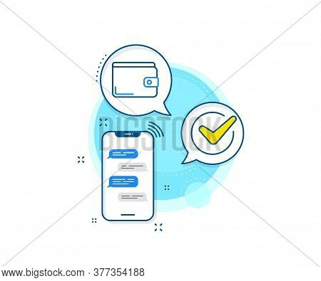 Cash Symbol. Phone Messages Complex Icon. Money Wallet Line Icon. Payment Method Sign. Messenger Cha