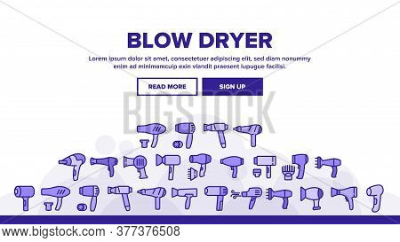 Blow Dryer Device Landing Web Page Header Banner Template Vector. Hair Dryer With Different Nozzles