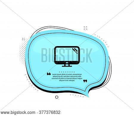 Computer Icon. Quote Speech Bubble. Pc Component Sign. Monitor Symbol. Quotation Marks. Classic Comp