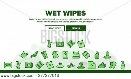Wet Wipes Disinfectant Landing Web Page Header Banner Template Vector. Antibacterial Disinfect Packa