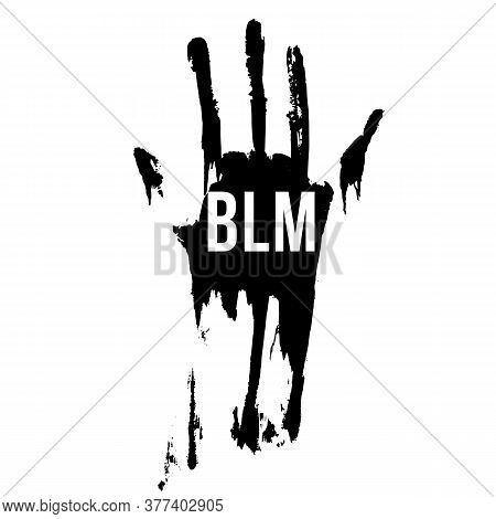 Bloody Hand In Black Color, Design Concept For Stand Against Racial Injustice. Protest Banner About