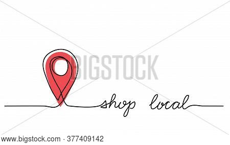 Shop Local Simple Web Banner With Pinpoint Icon. Vector Minimalist Background. One Continuous Line D