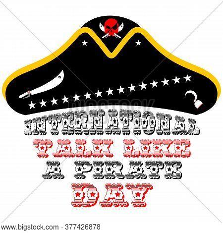 International Talk Like A Pirate Day. Pirates Cap. Vector Illustration.