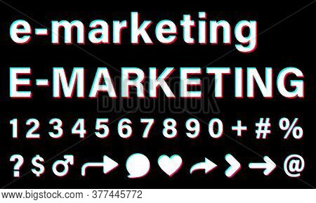 E-marketing Sign With Small Letters And Capital Letters. White Words With Blue, Red, Pink Borders On