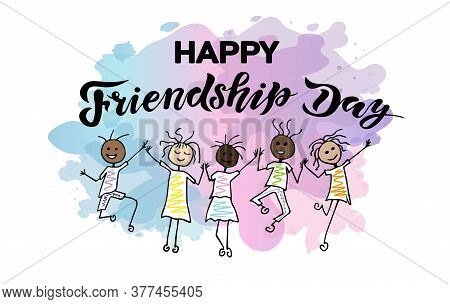 International Friendship Day Handwrite Lettering Text With Character And Watercolor Splash Backgroun
