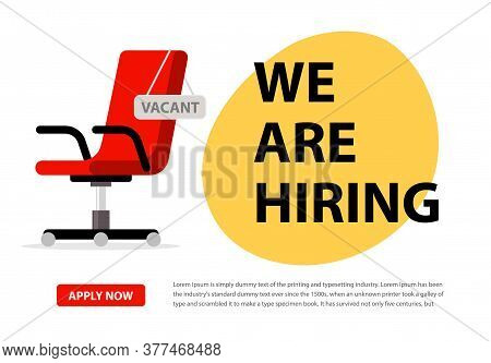 We Hire Ad Vector Concept. Hiring Job Chair Recruit Office Vacancy Ceo Banner Design