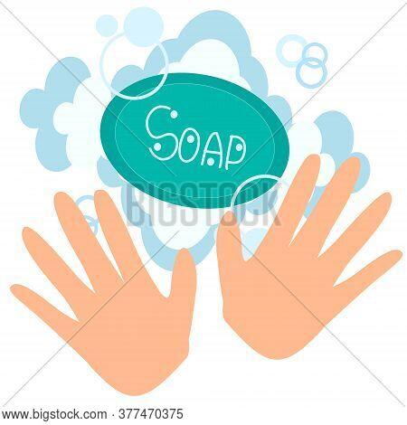 Hands And Soap With Foam On White Background