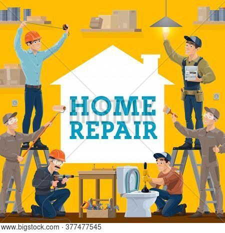 House Repair Vector Design Of Construction Industry Workers With Work Tools. Builder, Handyman, Elec