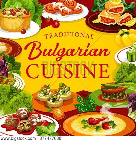 Bulgarian Cuisine Meat And Vegetable Food With Fruit Desserts, Vector Restaurant Menu. Pepper Soup,