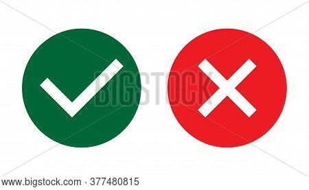 Correct, Incorrect Sign. Right And Wrong Mark Icon Set. Tick And Cross  Flat Simbol. Check Ok, Yes,