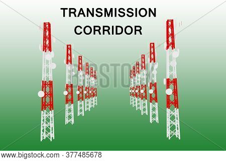 3d Illustration Of Transmission Corridor Script Above Two Avenues Of Communication Poles, Isolated O