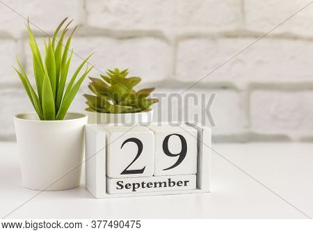 September 29 On A Wooden Calendar On A Table Or Shelf.one Day Of The Autumn Month.calendar For Septe