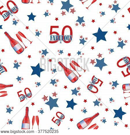 Fifty And Fabulous Seamless Vector Pattern Background. Red, Blue, White Backdrop With Scattered Text
