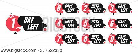 One-ten Days Left Red And Black Promotion Vector Badges Isolated On White Background. Countdown Left