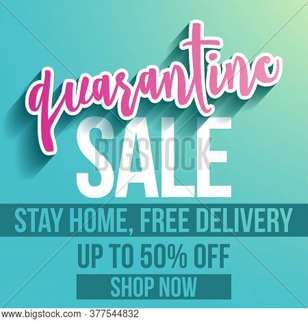 Quarantine sale, stay home, shop online, free delivery banner - flyer, invitation, poster, web site or advertising banner. Social media post advertisement publicity. Shop now