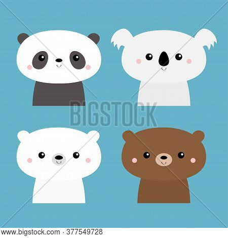 Koala, Panda, Grizzly, Polar Cub. Cute Bear Set. Kawaii Cartoon Character. Funny Head Face. Happy Va