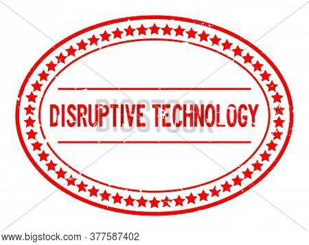 Grunge Red Disruptive Technology Word Oval Rubber Seal Stamp On White Background