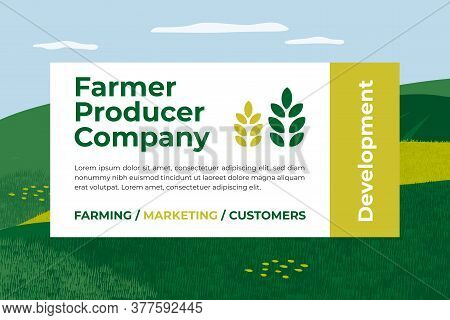 Banner For Farmer Producer Company. Marketing And Development Of Farm. Design For Agriculture Or Liv