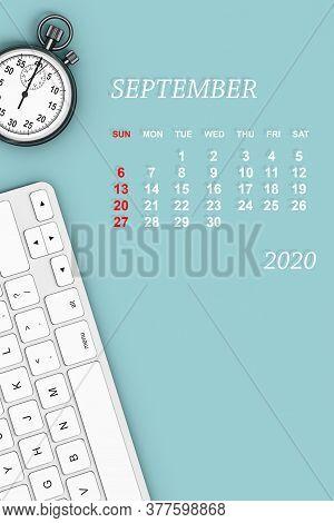 2020 Year Calendar. September Calendar With Stopwatch And Keyboard. 3d Rendering