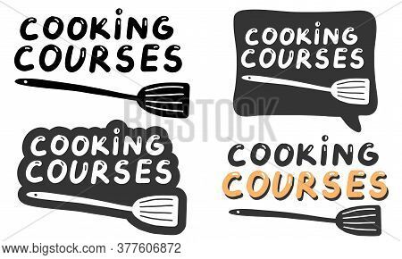 Cooking Courses Logo Templates Set. Lettering Calligraphy Illustration. Handwritten Brush Stickers W