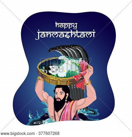 Concept Of Shri Krishna Janmashtami, Day Of Lord Krishna Birthday Where He Born And His Father Vasud