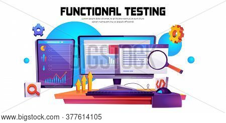 Functional Testing Banner. Methodology Of Programming, Search Errors And Bugs In Software, Quality C