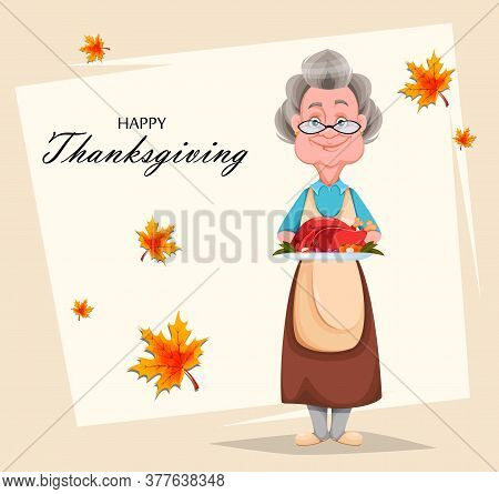 Happy Thanksgiving Day Greeting Card. Cute Smiling Old Woman. Cheerful Grandmother Cartoon Character