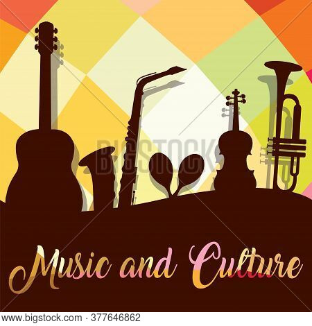 Silhouette Of A Musical Instruments. Music And Culture Poster - Vector