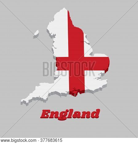 3d Map Outline And Flag Of England, It Is A Red Centred Cross On A White Background, With Name Text