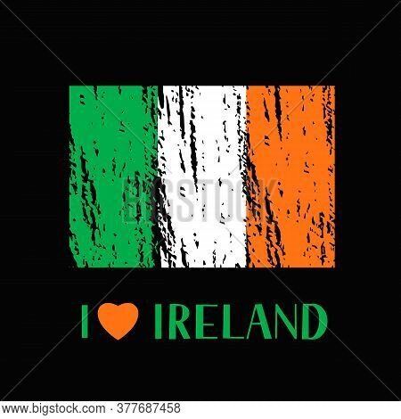 I Love Ireland Lettering With Heart And Brush Stroke Flag Of Ireland. Easy To Edit Vector Template F