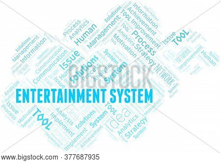 Entertainment System Typography Vector Word Cloud. Wordcloud Collage Made With The Text Only.