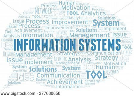 Information Systems Typography Vector Word Cloud. Wordcloud Collage Made With The Text Only.