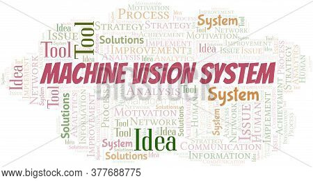 Machine Vision System Typography Vector Word Cloud. Wordcloud Collage Made With The Text Only.